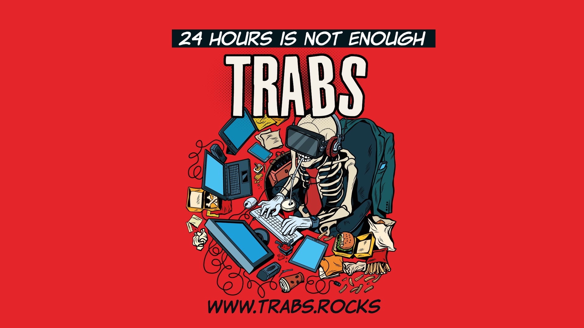TRABS - 24 hours is not enough - Wallpaper 1920x1080